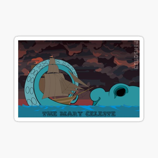 The Fate of the Mary Celeste Sticker