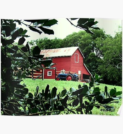 """""""Red Barn Through The Green Foliage""""... prints and products Poster"""