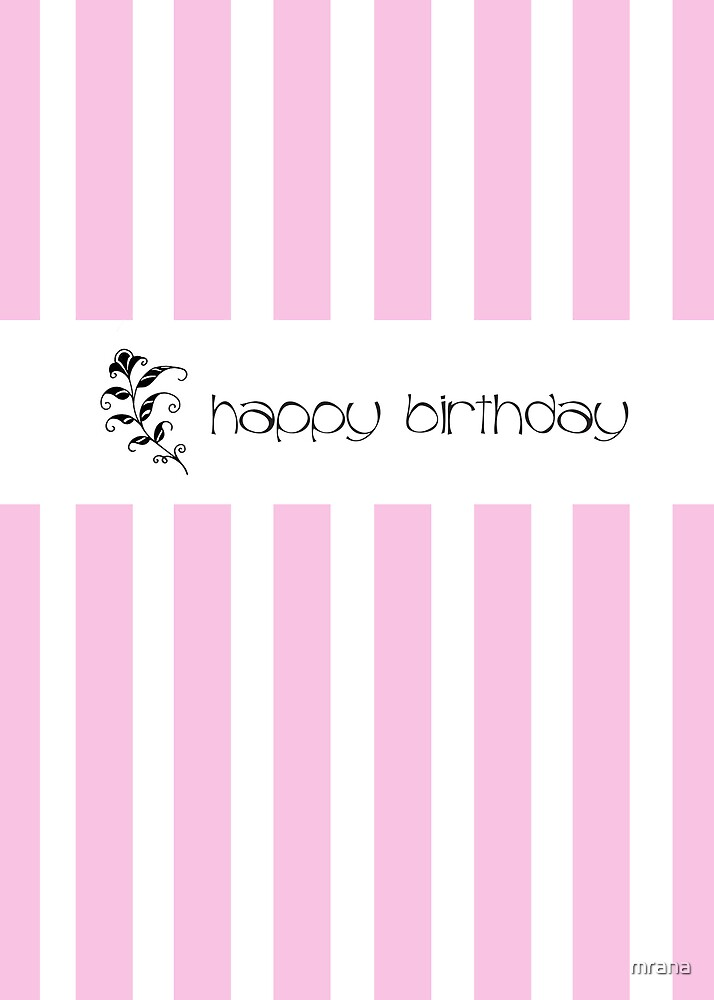 Pink Candy Stripes Birthday by Mariana Musa