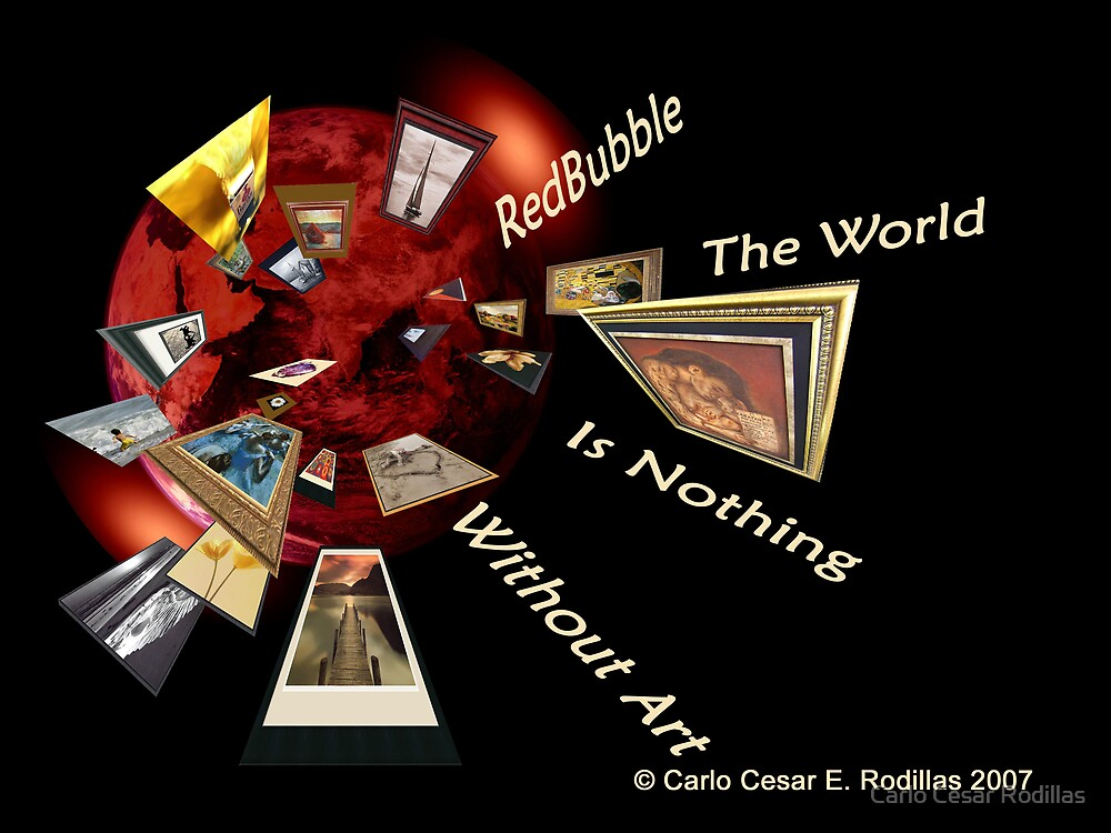 The World Is Nothing Without Art by Carlo Cesar Rodillas