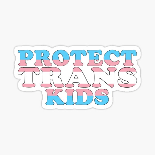 Protect trans kids (flag text) Sticker