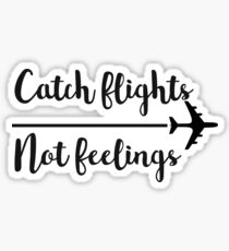 Catch flights Sticker
