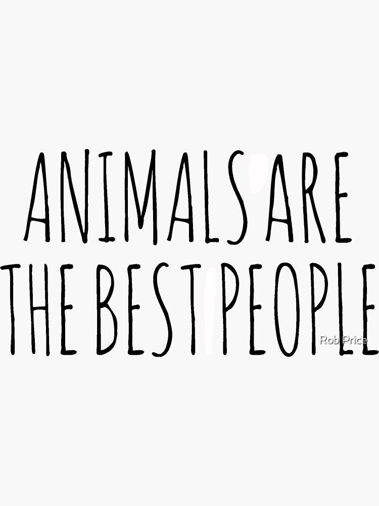 AnimalsAreTheBestPeople by wanungara