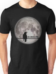 like a bird on wire  Unisex T-Shirt