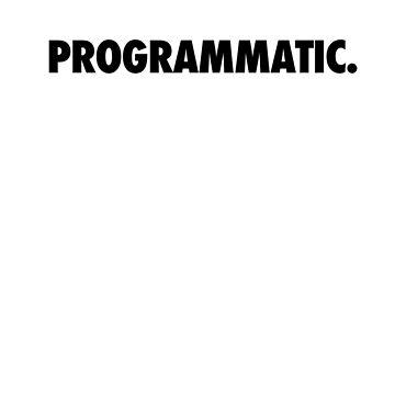 Programmatic. by ogcostanza