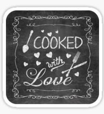 Cooked with Love Sticker