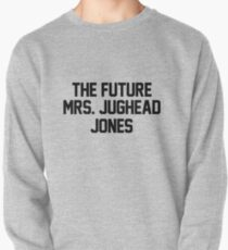 The future Mrs. Jughead Jones Pullover