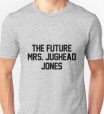 The future Mrs. Jughead Jones Unisex T-Shirt