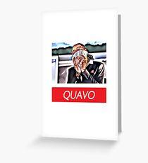 QuavoHuncho Greeting Card
