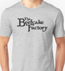 The Beefcake Factory Unisex T-Shirt