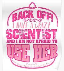 Back off! I have a crazy scientist  Poster
