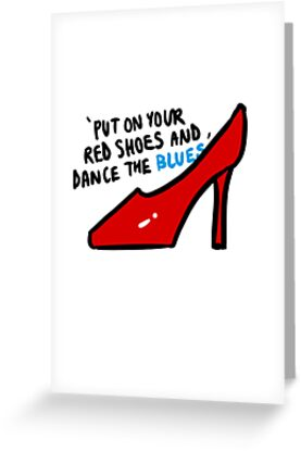 Put on your red shoes greeting cards by itsjeff redbubble put on your red shoes by itsjeff m4hsunfo