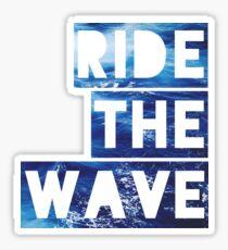RIDE THE WAVE  Sticker