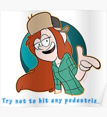 Wendy-Try Not to Hit Any Pedestrians Poster