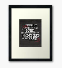 Bible Verses | Psalms 37 : 4 | Delight Yourself In The Lord Framed Print