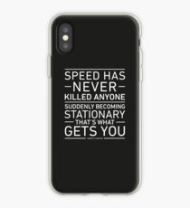 Speed Has Never Killed Anyone - Jeremy Clarkson iPhone Case