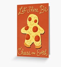 Cheese On Earth Greeting Card