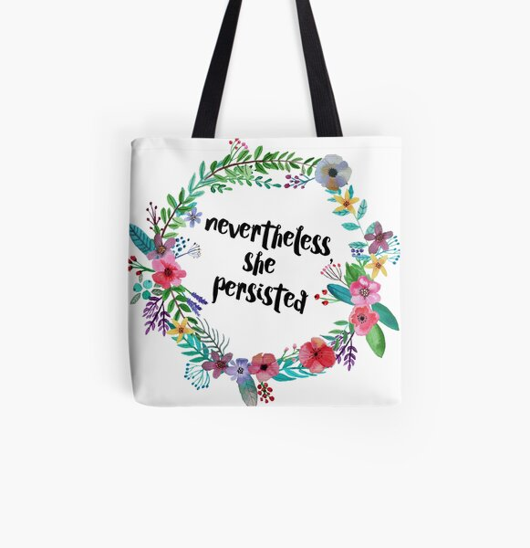 Nevertheless, She Persisted All Over Print Tote Bag