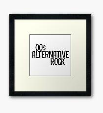 00s Alternative Rock Framed Print