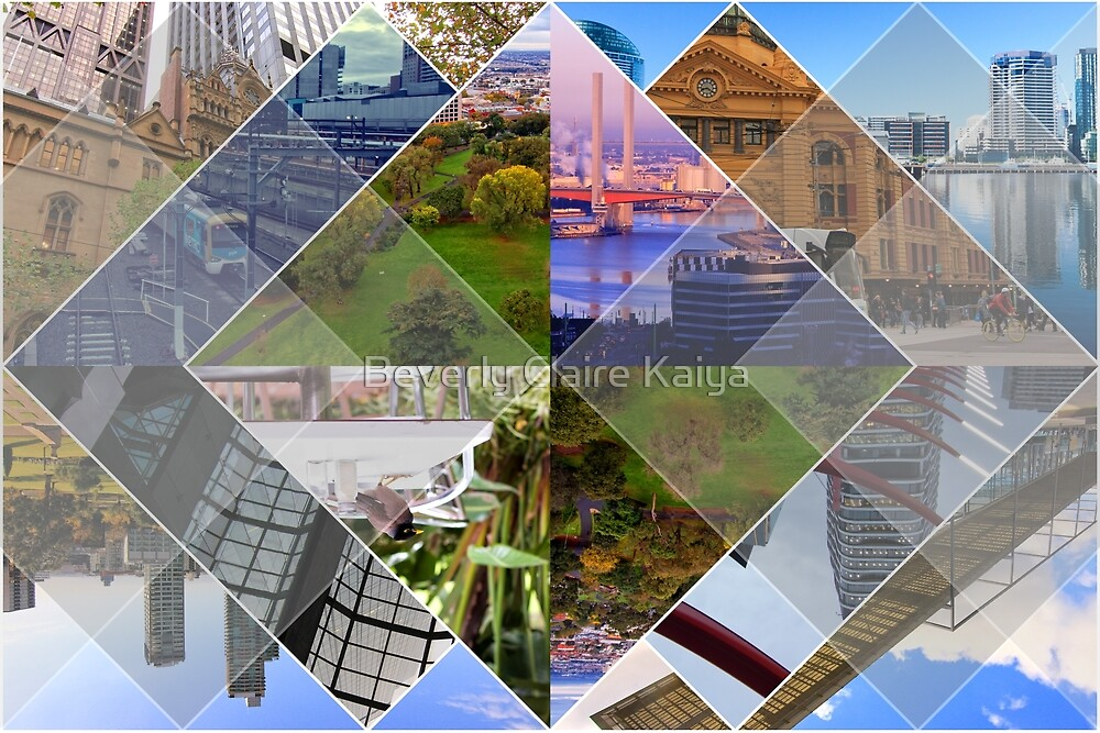 Melbourne The World's Most Livable City Collage by Beverly Claire Kaiya