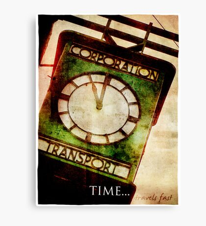 Time Travels Fast Canvas Print