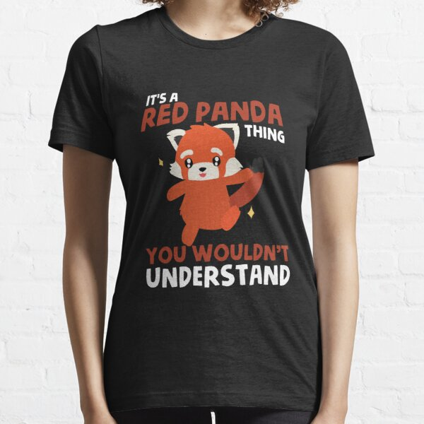 T-shirt rouge de panda - vous ne comprendriez pas T-shirt essentiel