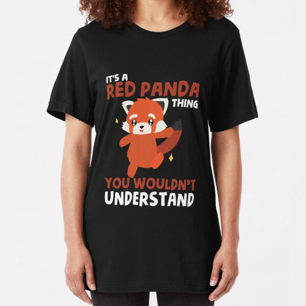 Be What You Want To Be Red Panda Women/'s T-Shirt