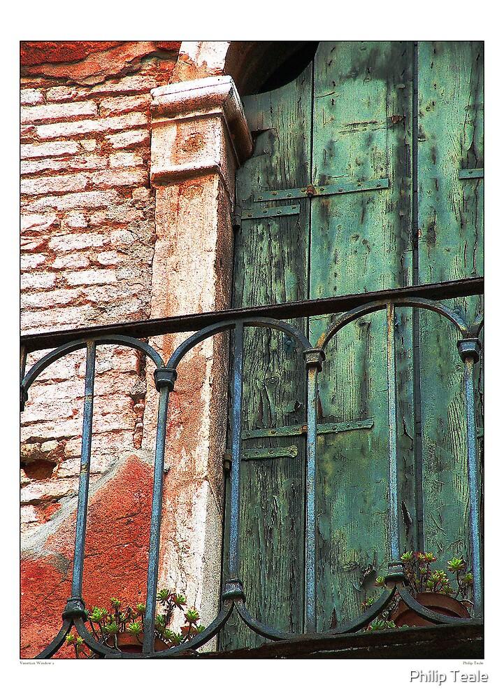 Venetian Window 2 by Philip Teale