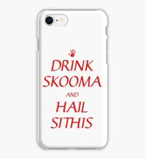 Skyrim drink skooma and hail sithis iPhone Case/Skin