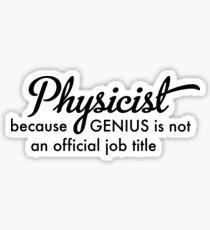 Physicist Sticker
