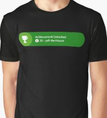 Achievement Unlocked - 20G Left the house Graphic T-Shirt
