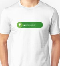 Achievement Unlocked - 20G Left the house Unisex T-Shirt