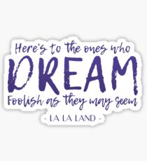 LA LA LAND Quote Sticker