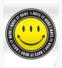 I Hate It Here Poster