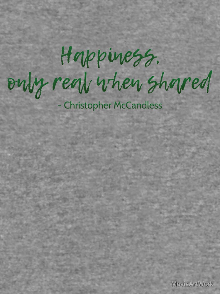 Into The Wild Happiness Quote Lightweight Sweatshirt By
