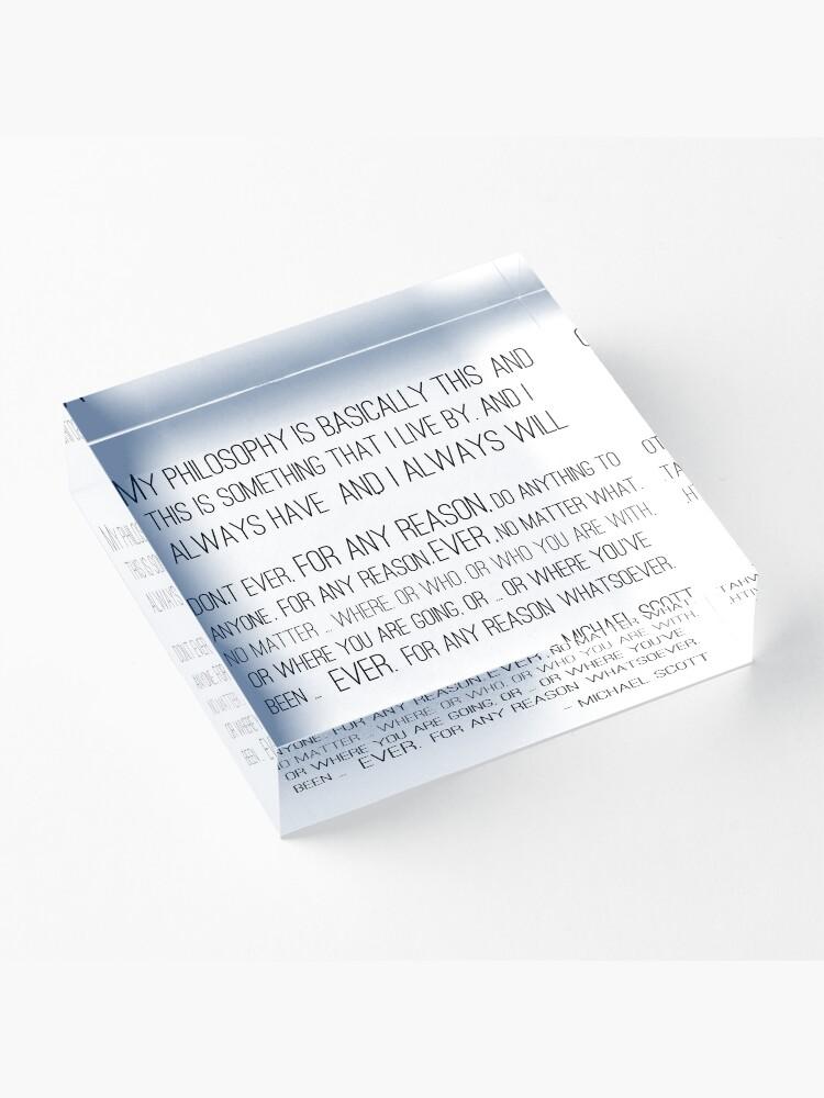 Alternate view of Michael Scott Philosophy Acrylic Block