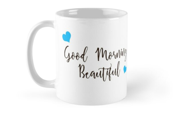 good morning beautiful mug marriage quotes husband wife gifts relationship gifts by easyfuntees
