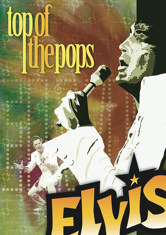 Top of the Pops: Elvis Presley by Faizan Qureshi