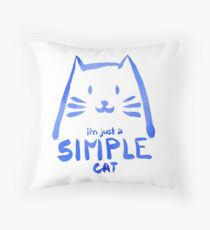 I'm Just a Simple Cat (blue version) Throw Pillow