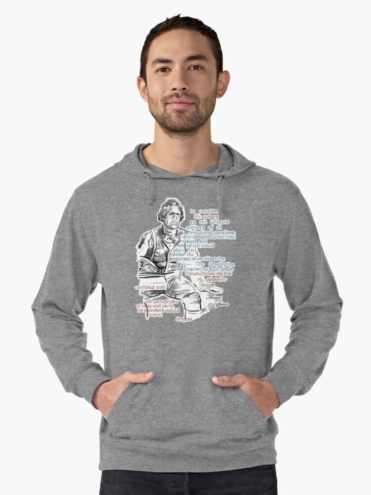 Thomas Jefferson Picture Quote - The Constitution Lightweight Hoodie Front