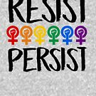 Resist and Persist by queeradise