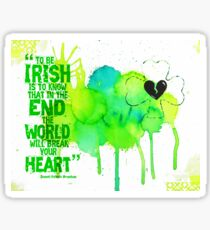 """To Be Irish..."" Quote Sticker"