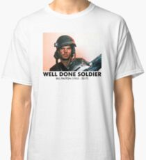 Well Done Soldier Classic T-Shirt