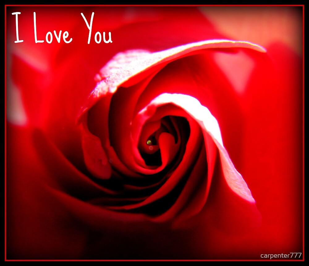I love you by carpenter777