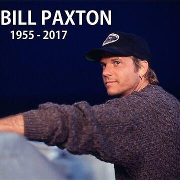 Bill Paxton 1955-2017 by billpaxton