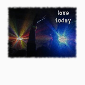 love today by retard