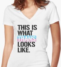 This is what Trans looks like Women's Fitted V-Neck T-Shirt
