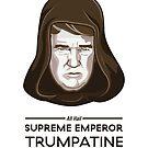 Supreme Emperor Trumpatine by FacesOfAwesome