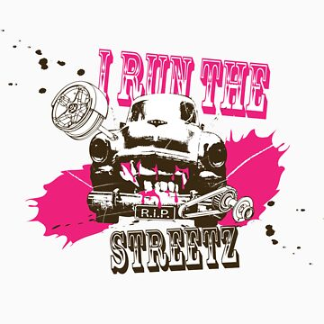 I run the streetz - pink by hefest