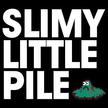 Slimy Little Pile by kschruder